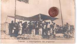 LIBIA TOBRUK CARTOLINA COLONIALE ITALIANA INTERROGATORIO DEI PRIGIONIERI VIAGGIATA ANNI 10 - Libië