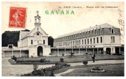 14 CAEN - Hopital Civil - La Communauté - Caen