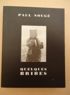 Paul Nougé  - Quelques Bribes  - 2002 - Autour De Paul Nougé Iconographie - Poésie