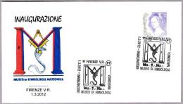 INAUGURACION MUSEO DE SIMBOLOGIA MASONICA - MASONIC SYMBOLS. Firenze 2012 - Franc-Maçonnerie