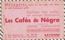 433 BUVARD Les Cafes Du Negro Bayonne  Manque Coin - Kaffee & Tee