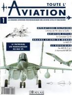 Toute L Aviation. La Grande Aventure Technologique Des Avions Civils Et Militaires.n°1 - Aerei