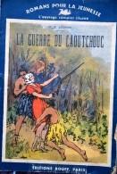 """Romans Pour La Jeunesse N° 267 :  """"La Guerre Du Caoutchouc"""". Edition Rouff. 1937 - Livres, BD, Revues"""