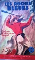 Les Roches Bleues. Collection Le Ranch. 1946 - Bücher, Zeitschriften, Comics