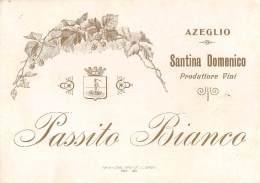 """06020 """"AZEGLIO (TO) - PASSITO BIANCO - SANTINA DOMENICO PRODUTTORE VINI""""  ETICHETTA ORIGINALE - Etichette"""