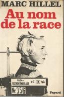 BEAU LIVRE !!!!!   AU NOM DE LA RACE !!! ELEVAGE HUMAIN DE LA SS  WW 2 !!!!!!!!!!!! - 1939-45