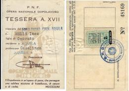 TESSERA PARTITO NAZIONALE FASCISTA OPERA DOPOLAVORO ANNO XVII 1939 L'AQUILA - Historical Documents