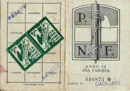 TESSERA PARTITO NAZIONALE FASCISTA ANNO IX 1931 CAGLARI SARDEGNA CON BOLLI - Historical Documents