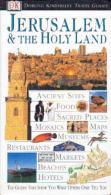 Jerusalem And The Holy Land (Dorling Kindersley Travel Guides) By Dorling Kindersley (ISBN 9780789451705) - Exploration/Travel