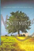 Nutmeg By Valla, Kristin (ISBN 9780297607618) - Books, Magazines, Comics