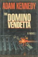 The Domino Vendetta: A Novel By Kennedy, Adam (ISBN 9780825301995) - Crime/ Detective
