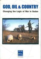 God, Oil And Country Changing The Logic Of War In Sudan By The International Crisis Group - Politics/ Political Science