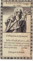 """S. BRIGITTE - Oud Heiligenprentje / Image Pieuse Ancienne / Old Holy Card - """"Sufragette"""" 4,7 X 8,7 Cm - Images Religieuses"""