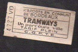 (Bordeaux, Gironde) Ticket De Tramway CGFTE (PPP3666) - Tramways