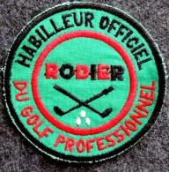 Ecusson Patch à Coudre : GOLF Rodier Habilleur Officiel Du Golf Professionnel - Habillement, Souvenirs & Autres