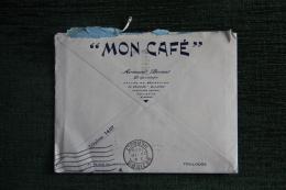 """Enveloppe Timbrée Publicitaire Avec Lettre - TOULOUSE """"MON CAFE"""", Armand BERNAT, 20 Place Du Capitole. - Francia"""