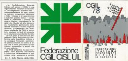TESSERA CGIL CONFED GENERALE ITAL LAVORO 1978 PENSIONATI CARBONIA SARDEGNA - Historical Documents