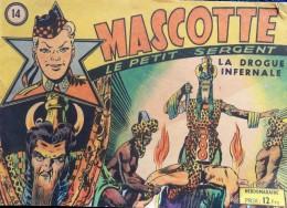 """MASCOTTE Le Petit Sergent - N° 14 """" La Drogue Infernale """" - Éditions Populaires Modernes - ( 1949 ) . - Tijdschriften"""
