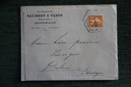 Enveloppe Timbrée Publicitaire  Avec Lettre - BORDEAUX, Galibert Et Varon, Négociants - Lettres & Documents