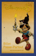 DISNEYLAND 15 Billet Passe-Partout, Pinocchio, 1 Jour Cine Tele Revue, Visa, Adulte - Frankrijk