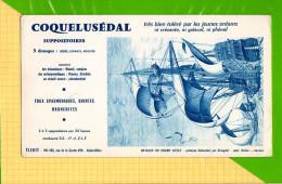BUVARD & Blotting Paper :Produit Pharmacie   COQUELUSEDAL  Bateaux Du Grand Siecle Vaisseau Hollandais - Produits Pharmaceutiques