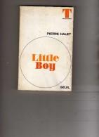 T  Théâtre  - Pierre Halet  - Little Boy  - Seuil - Livres, BD, Revues