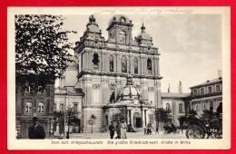 Lituanie. Vilnius. Eglise Saint-Casimir. Officiers Allemands Et Passants. Feldpoststation Nr 166.  1916 - Lituanie