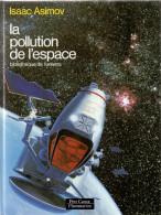 ISAAC ASIMOV :LA POLLUTION DE L'ESPACE