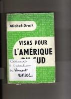 Dédicacé à L'intention De Mr. Vincent Auriol - Michel Droit - Visas Pour L'Amérique Du Sud - L'air Du Tremps P. Lazareff - Livres Dédicacés