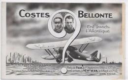 AVIATEURS COSTES Et BELLONTE Ont Franchi L'Atlantique - Aviatori