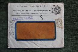 Enveloppe Timbrée Publicitaire Et Taxe Avec Facture - MARSEILLE - Manufacture FRANCO BELGE, Confection En Gros. - Lettres & Documents