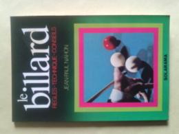 Le Billard. Règles - Technique - Conseils Par Jean-Paul NAHON Petit Livre De 63 Pages - Billiards