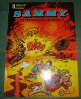 SAMMY 9 : Les Pétroleurs Du Désert //Berck Cauvin - Réimp. Cartonnée, Excellent état - Sammy