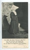 Une Fille De Saint Vincent De Paul...... Fardeau - Soeur Religieuse Cornette Habit - Churches & Convents