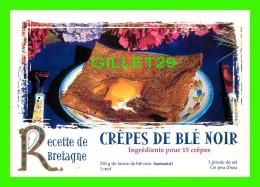 RECETTES CUISINE - CRÊPES DE BLÉ NOIR ( RECETTE DE BRETAGNE) - ÉDITIONS CLAUDE PASTOR - - Recettes (cuisine)