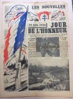 JOURNAL 18 JUIN 1940 : LES NOUVELLES DU MATIN . JOUR DE L'HONNEUR . - 1939-45