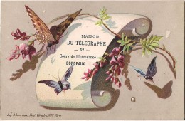 CHROMO MAISON DU TELEGRAPHE A. CHEVALIER A BORDEAUX PAPILLON EDITION LAURONCE FRERES - Altri