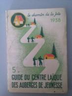 Guide Du Centre Laïque Des Auberges De Jeunesse - Livres, BD, Revues