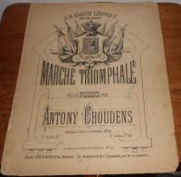Partition Ancienne. Marche Triomphale. A Sa Majesté Léopold II Roi Des Belges. - Partitions Musicales Anciennes