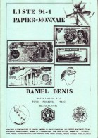 1 CATALOGUE LISTE 1991-1 COLLECTION PAPIER MONNAIE FRANCE ET ETRANGER 21X15cm EDITIONS DANIEL DENIS 29 PAGES - French