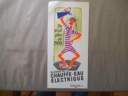 SODEL ON N'EST PLUS EN 1900 AUJOURD'HUI LE CHAUFFE-EAU ELECTRIQUE - Buvards, Protège-cahiers Illustrés