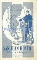53868 ARGENTINA PATAGONIA RELIGIOUS SAN JUAN BOSCO PATRONO & CALENDARY CARD NO POSTAL POSTCARD - Vecchi Documenti