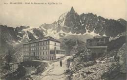 """CPA FRANCE 74 """" Chamonix, Hôtel Du Montanvert Et Aiguille Du Dru"""". - Chamonix-Mont-Blanc"""