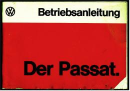 Betriebsanleitung / Handbuch  (0.00.563.016.00)  - VW Passat B1 -  Heftausgabe Von August 1974 - KFZ