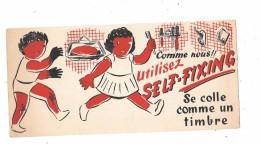 Buvard SELF FIXING - Ce Colle Comme Un Timbre,  Enfants, - Blotters