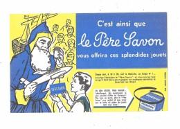 Buvard LE PERE SAVON,  Père Noel - Buvards, Protège-cahiers Illustrés