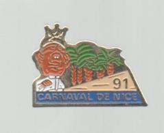 PINS PIN´S VILLE REGION  PACA ALPES MARITIMES NICE LE CARNAVAL 1991 - Pins