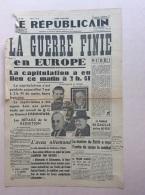 JOURNAL 7 MAI 1945 : LE REPUBLICAIN . LA GUERRE FINIE EN EUROPE . - 1939-45