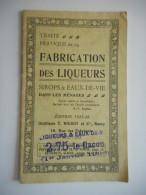 LORRAINE - NANCY - TRAITE DE LA FABRICATION DES LIQUEURS 1925 DISTILLERIE NOIROT - Lorraine - Vosges