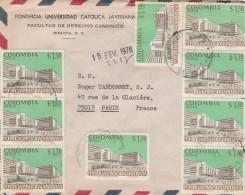 Colombie Yvert PA 559 X 9 Sur Lettre Entête Pontificia Universidad Catolica Javeriana Bogota 1978 Pour Paris France - Colombia